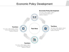 Economic Policy Development Ppt PowerPoint Presentation Summary Objects Cpb