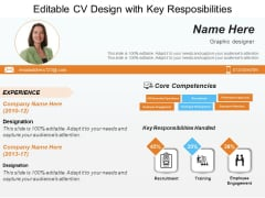 Editable CV Design With Key Resposibilities Ppt PowerPoint Presentation Model Templates PDF