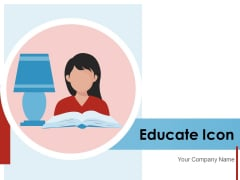 Educate Icon Technology Location Ppt PowerPoint Presentation Complete Deck
