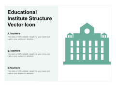 Educational Institute Structure Vector Icon Ppt PowerPoint Presentation Slides Inspiration