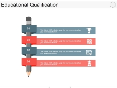 Educational Qualification Ppt PowerPoint Presentation Summary Graphics Download