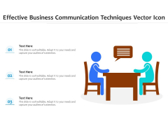 Effective Business Communication Techniques Vector Icon Ppt PowerPoint Presentation Gallery Mockup PDF