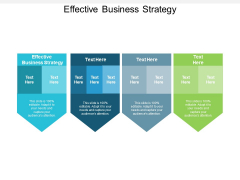 Effective Business Strategy Ppt PowerPoint Presentation Layouts Graphics Cpb