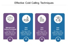 Effective Cold Calling Techniques Ppt PowerPoint Presentation File Information Cpb Pdf