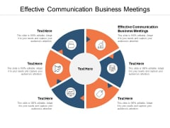 Effective Communication Business Meetings Ppt PowerPoint Presentation Portfolio Slide Portrait Cpb