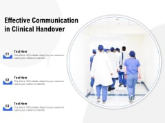 Effective Communication In Clinical Handover Ppt PowerPoint Presentation Ideas Master Slide