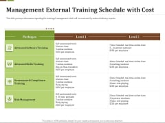 Effective Corporate Turnaround Management External Training Schedule With Cost Graphics PDF