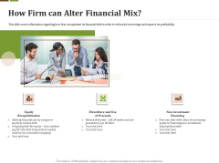 Effective Corporate Turnaround Management How Firm Can Alter Financial Mix Ppt Pictures Graphics Example PDF