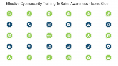 Effective Cybersecurity Training To Raise Awareness Icons Slide Ppt Infographics Example File PDF