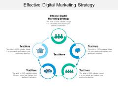 Effective Digital Marketing Strategy Ppt PowerPoint Presentation Icon Slides Cpb