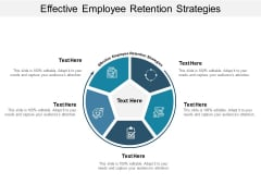 Effective Employee Retention Strategies Ppt PowerPoint Presentation Infographics Ideas Cpb