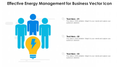 Effective Energy Management For Business Vector Icon Ppt Icon Inspiration PDF