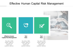 Effective Human Capital Risk Management Ppt PowerPoint Presentation File Introduction Cpb