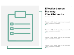 Effective Lesson Planning Checklist Vector Ppt PowerPoint Presentation Ideas Deck