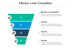 Effective Level Competition Ppt PowerPoint Presentation Slides Infographics Cpb Pdf