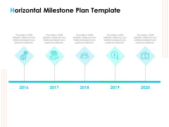 Effective Milestone Scheduling Approach Horizontal Milestone Plan Template Ppt PowerPoint Presentation Ideas Deck PDF