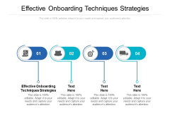 Effective Onboarding Techniques Strategies Ppt PowerPoint Presentation Portfolio Graphic Images Cpb