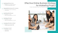 Effective Online Business Strategy For Marketing Project Ppt Professional Graphics PDF