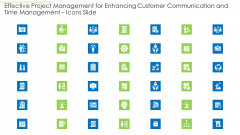 Effective Project Management For Enhancing Customer Communication And Time Management Icons Slide Guidelines PDF