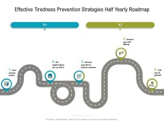 Effective Tiredness Prevention Strategies Half Yearly Roadmap Structure Sample