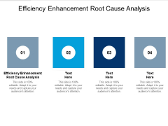 Efficiency Enhancement Root Cause Analysis Ppt PowerPoint Presentation Show Background Images Cpb