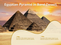 Egyptian Pyramid In Sand Desert Ppt PowerPoint Presentation Model Shapes PDF