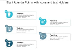 Eight Agenda Points With Icons And Text Holders Ppt PowerPoint Presentation Example File
