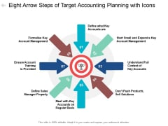 Eight Arrow Steps Of Target Accounting Planning With Icons Ppt PowerPoint Presentation Slides Samples Cpb