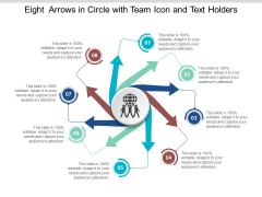 Eight Arrows In Circle With Team Icon And Text Holders Ppt Powerpoint Presentation File Display