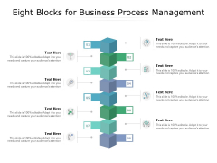 Eight Blocks For Business Process Management Ppt PowerPoint Presentation Layouts Background Designs