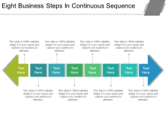 Eight Business Steps In Continuous Sequence Ppt PowerPoint Presentation Outline Slides