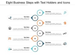 Eight Business Steps With Text Holders And Icons Ppt PowerPoint Presentation Inspiration Backgrounds
