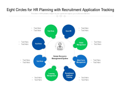Eight Circles For HR Planning With Recruitment Application Tracking Ppt PowerPoint Presentation File Outline PDF