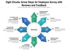 Eight Circular Arrow Steps For Employee Survey With Reviews And Feedback Ppt PowerPoint Presentation Gallery Show PDF
