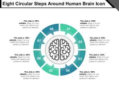 Eight Circular Steps Around Human Brain Icon Ppt PowerPoint Presentation Show Slides PDF