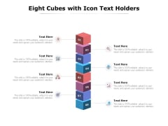 Eight Cubes With Icon Text Holders Ppt PowerPoint Presentation Summary Deck