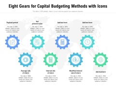 Eight Gears For Capital Budgeting Methods With Icons Ppt PowerPoint Presentation File Good PDF