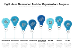 Eight Ideas Generation Tools For Organizations Progress Ppt PowerPoint Presentation Pictures Layouts PDF