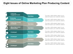 Eight Issues Of Online Marketing Plan Producing Content Ppt PowerPoint Presentation Background Image