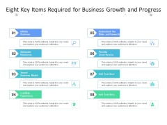 Eight Key Items Required For Business Growth And Progress Ppt PowerPoint Presentation Inspiration Example File PDF