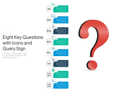 Eight Key Questions With Icons And Query Sign Ppt PowerPoint Presentation Infographics Infographics PDF