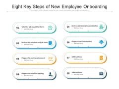 Eight Key Steps Of New Employee Onboarding Ppt PowerPoint Presentation Professional Graphics Download PDF