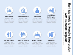 Eight Methods To Handle Depression With Exercise Regular Ppt PowerPoint Presentation Icon Slides PDF