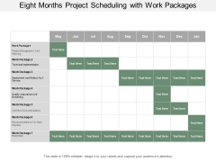 Eight Months Project Scheduling With Work Packages Ppt PowerPoint Presentation Outline Clipart
