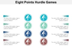 Eight Points Hurdle Games Ppt PowerPoint Presentation Infographic Template Maker