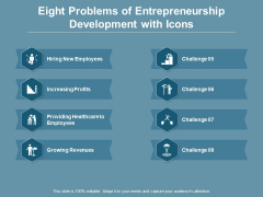 Eight Problems Of Entrepreneurship Development With Icons Ppt PowerPoint Presentation Icon Graphics Tutorials