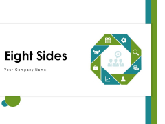 Eight Sides Business Strategy Ppt PowerPoint Presentation Complete Deck