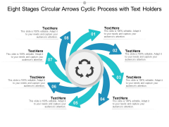 eight stages circular arrows cyclic process with text holders ppt powerpoint presentation slides good