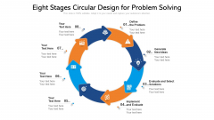 Eight Stages Circular Design For Problem Solving Ppt PowerPoint Presentation Icon Pictures PDF