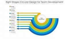 Eight Stages Circular Design For Team Development Ppt PowerPoint Presentation Gallery Design Templates PDF